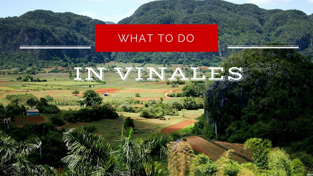 what to do in vinales
