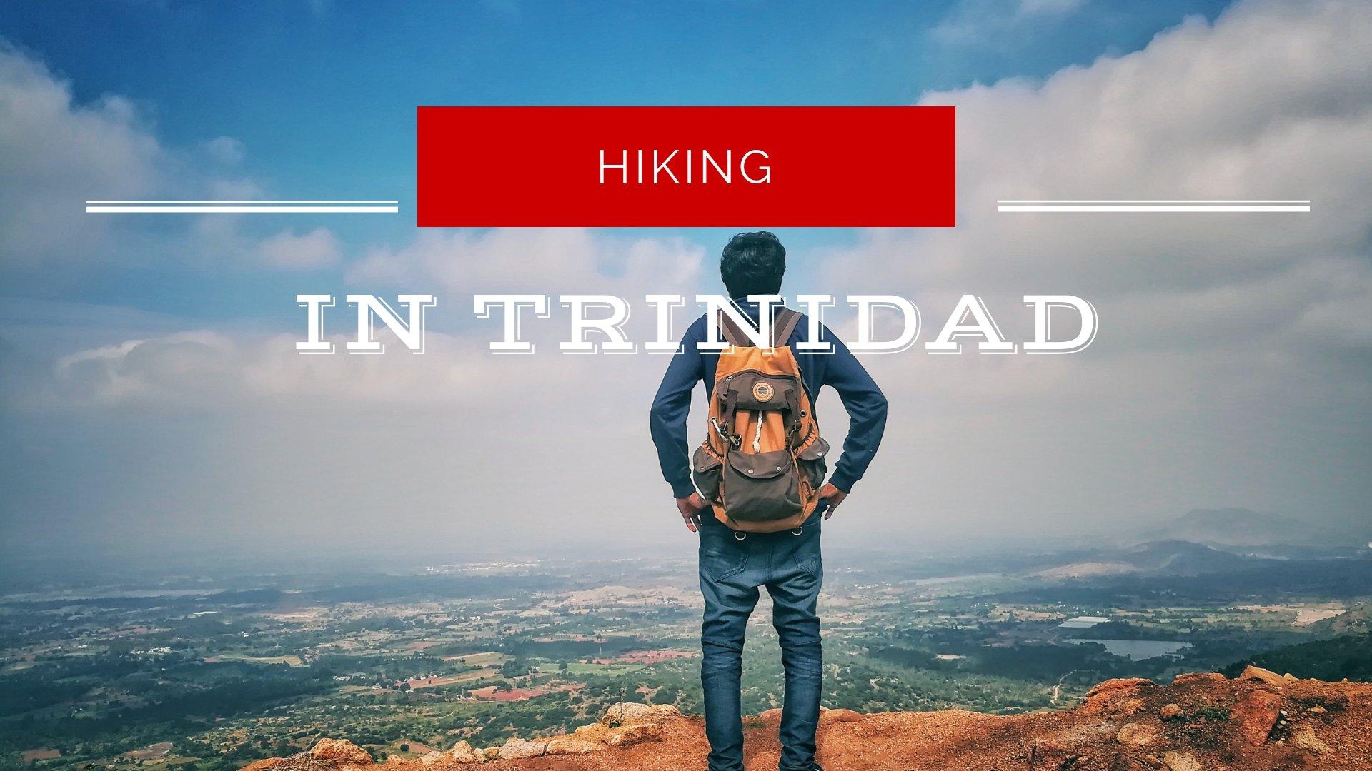 hiking-in-trinidad